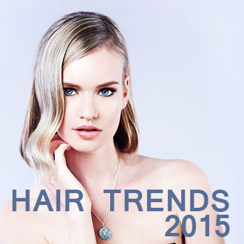Hairstyle and Hair Color Trends for 2015