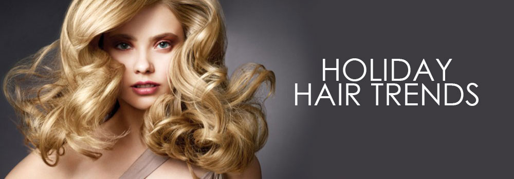 HOLIDAY-HAIR-TRENDS Gore Hair Salon Irmo Columbia SC